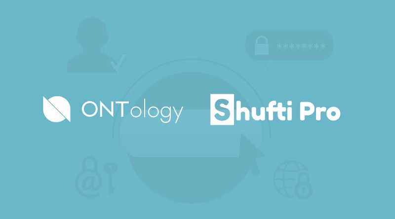 ONTology has signed an MoU with Shufti Pro to tackle KYC integration