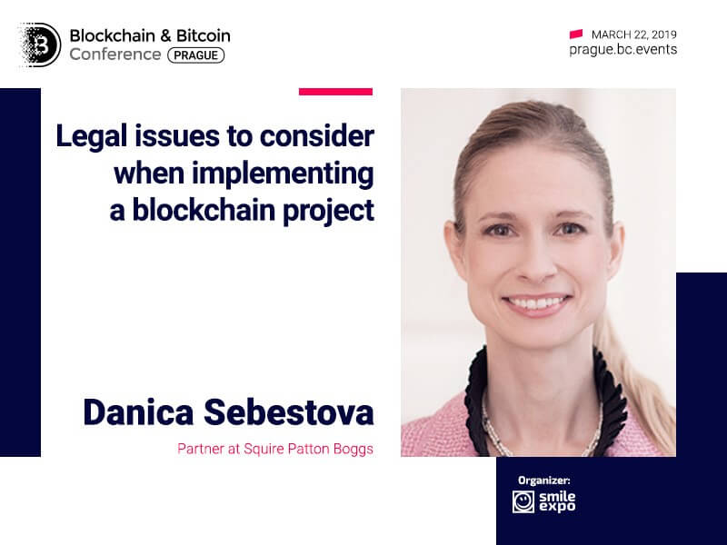 Partner at Squire Patton Boggs Danica Šebestova Will Discuss Legal Issues of Blockchain