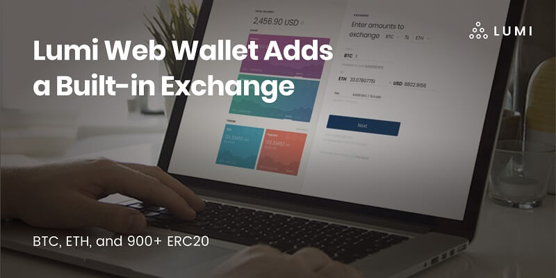 Lumi Web Wallet Adds a Built-in Exchange