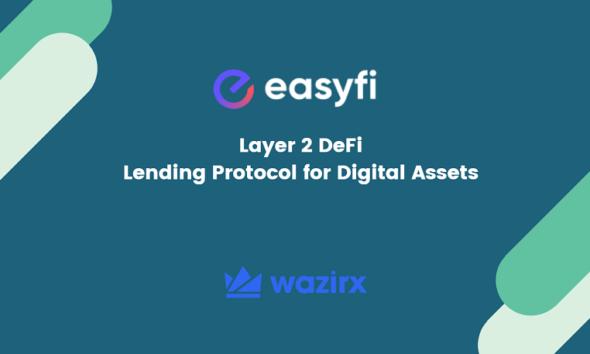WazirX Lists EasyFi (EASY) a DeFi Lending Platform