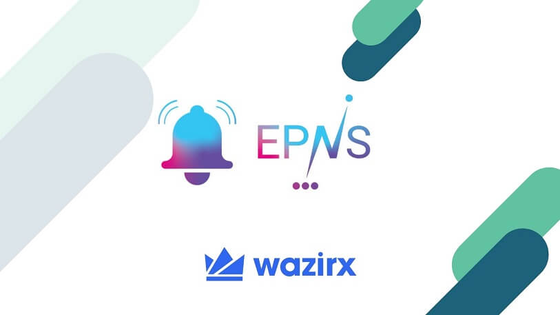 WazirX Lists Ethereum Push Notification Service (EPNS) in INR and USDT Market